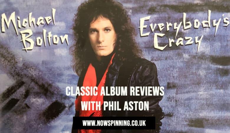 Michael Bolton Everybody's Crazy Album Review 1985